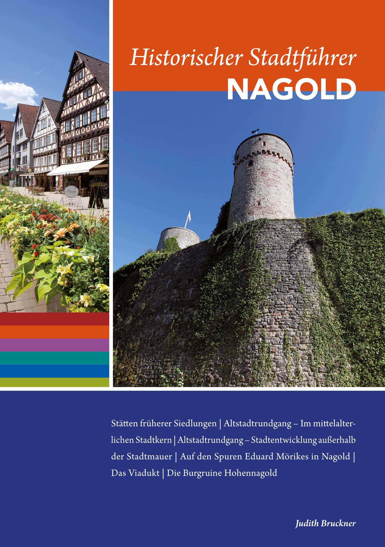 """Titelbild des Buches """"Historischer Stadtführer Nagold"""" von Judith Bruckner"""