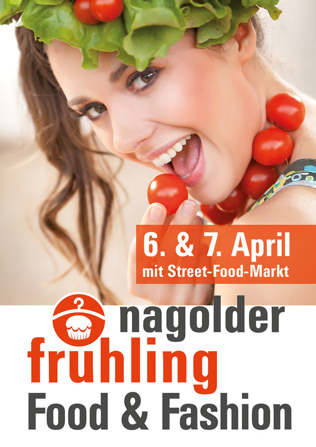 Plakat Nagolder Frühling Food & Fashion (Plakat: City-Verein Nagold e.V.)